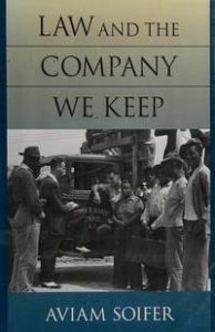 Cover ot Avi Soifer's book, The Company We Keep