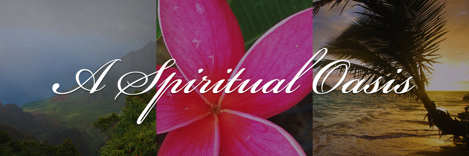 A Spiritual Oasis